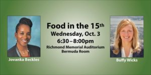 Food in the 15TH (CA Assembly District): A Candidates' Forum on 10/3